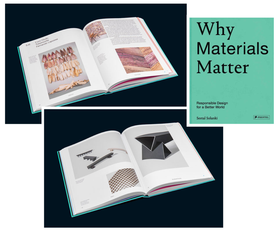 Why Materials Matter Responsible Design for a Better World
